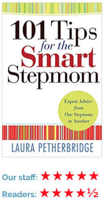 Blended families and stepfamilies. Book review for 101 Tips for the Smart Stepmom. Helpful for step parenting.