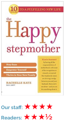 The Happy Stepmother by Rachelle Katz, help for step parents.  Book review.